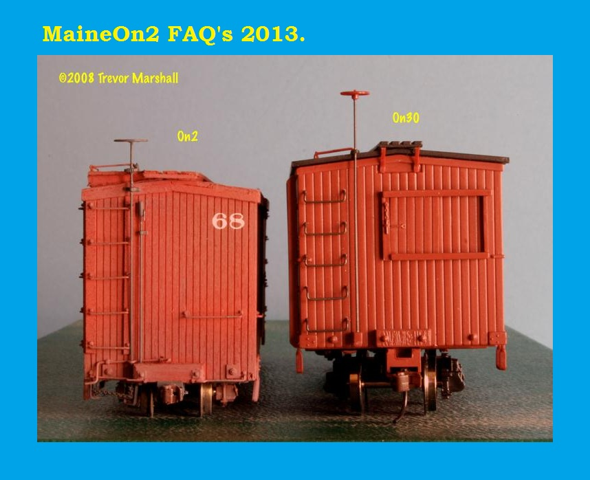 Comparison Of Boxcars On2 Cf On30 The Maine On2 Faq